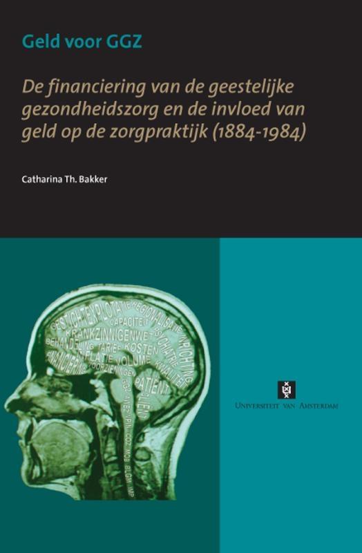 C.Th. Bakker,Geld voor GGZ