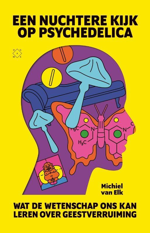 Michiel van Elk,Een nuchtere kijk op psychedelica