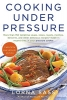 Sass, Lorna J,Cooking Under Pressure (20th Anniversary Edition) Cooking Under Pressure (20th Anniversary Edition)