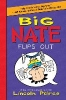Peirce, Lincoln,Big Nate Flips Out