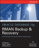 Hart, Matthew; Freeman, Robert G.,Oracle Database 10g RMAN Backup &