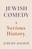 Dauber, Jeremy,Dauber*Jewish Comedy