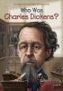 Pollack, Pamela D.,   Belviso, Meg,Who Was Charles Dickens?