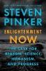 Pinker, Steven, ,Enlightenment Now