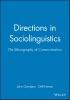 Gumperz, John,Directions in Sociolinguistics
