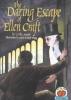 Moore, Cathy,The Daring Escape of Ellen Craft