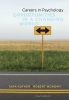 Kuther, Tara L.,   Morgan, Robert D.,Careers in Psychology