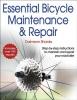 Shanks, Daimeon,Essential Bicycle Maintenance and Repair
