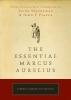 Needleman, Jacob,   Piazza, John P.,The Essential Marcus Aurelius