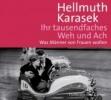 Karasek, Hellmuth,Ihr tausendfaches Weh und Ach