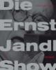 Fetz, Bernhard,Ernst Jandl Show