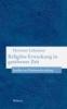 Lehmann, Hartmut,Religiöse Erweckung in gottferner Zeit