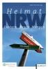 Heimat NRW,gestern - heute - morgen