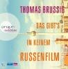 Brussig, Thomas,Das gibt`s in keinem Russenfilm