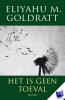 <b>Goldratt-Ashlag</b>,Het is geen toeval