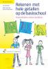 Ans  Veltman, Marja van den Heuvel-Panhuizen,Rekenen met hele getallen op de basisschool