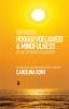 Carolina  Bont,Werkboek Hooggevoeligheid + Mindfulness