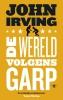 John  Irving,De wereld volgens Garp