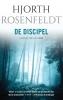 Hjorth  Rosenfeldt,De discipel