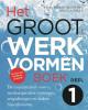 <b>Sasja  Dirkse-Hulscher, Angela  Talen</b>,Het Groot Werkvormenboek deel 1 - D? inspiratiebron voor resultaatgerichte trainingen, vergaderingen en andere bijeenkomsten