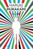 Haruki  Murakami,Als je een kleurloze Tasaki maakt, het jaar van zijn bedevaart