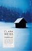 <b>Clara  Weiss</b>,Melkbloed
