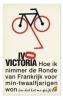 <b>Ivo  Victoria</b>,Hoe ik nimmer de ronde van Frankrijk voor min-twaalfjarigen won