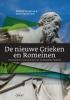 Patrick  De Rynck, Toon Van Houdt,De nieuwe Grieken en Romeinen