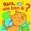 ,<b>Rara, wie ben ik?</b>