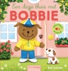 Ruth  Wielockx,Een dagje thuis met Bobbie