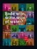 Adriaan van Dis ,Rode wijn, witte wijn of water? Boek met 2 dvds