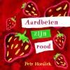 Petr  Horacek,Aardbeien zijn rood