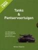 <b>Boekenbox Tanks en pantservoertuigen</b>,ruim 500 pagina`s met alle informatie over tanks en pantservoertuigen