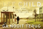 Lee  Child ,Ga nooit terug DL