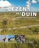<b>Gert Baeyens, JoopMourik</b>,Lezen in het duin