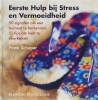 Frank Schaper,Eerste Hulp van Stress en Vermoeidheid