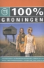 Dorien  Paymans, Nienke  Smit,100% regiogids : 100% Groningen