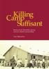 Nizaar  Makdoembaks,Killing Camp Suffisant