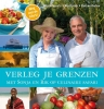 Sonja Bakker en Rik Felderhof,Verleg je grenzen