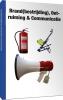 Brand(bestrijding), Ontruiming en Communicatie,Module uit het boek Bedrijfshulpverlener (BHV)