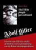 Robin de Ruiter ,Adolf Hitler pleegde geen zelfmoord