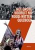 <b>Ronald Nijs</b>,Het grote vooruit nu rood-witten quizboek