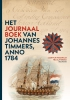 ,<b>Het Journaalboek van Johannes Timmers, anno 1784</b>