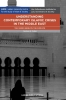 <b>Graham  Fuller</b>,Understanding Contemporary Islamic Crises in the Middle East. The Issues Beneath the Surface