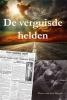 Pierre van den Heuvel,De verguisde helden