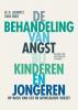 <b>Eli R.  Lebowitz, Haim  Omer</b>,De behandeling van angst bij kinderen en jongeren