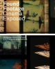 ,Found footage: cinema exposed