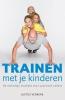 Justus  Verkerk,Trainen met je kinderen