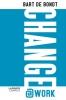 <b>Bart  De Bondt</b>,De nieuwe leider - Change@work
