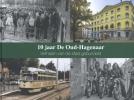 ,<b>10 jaar De Oud-Hagenaar</b>
